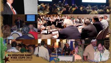 WAI's new Operations Summit & Wire Expo 2012